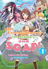 The Extraordinary, the Ordinary, and SOAP!