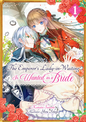 The Emperor's Lady-in-Waiting Is Wanted as a Bride