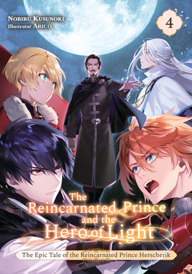 The Epic Tale of the Reincarnated Prince Herscherik, The Reincarnated Prince and the Hero of Light